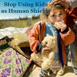Stop-Using-Kids-as-Human-Shields